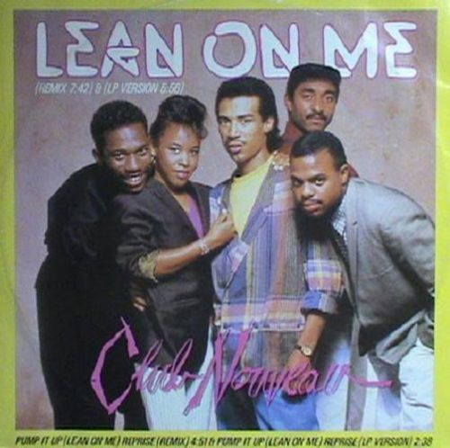 CLUB NOUVEAU Lean On Me (Remix) Vinyl Record 12 Inch Warner Bros. 1986